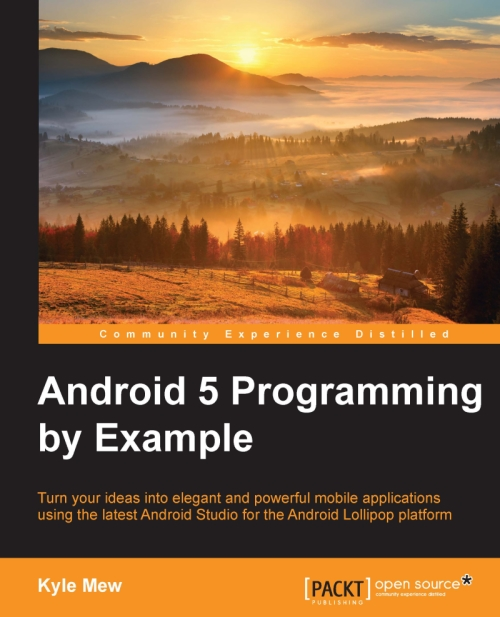 Descarga gratuita: Android 5 Programming by Example por Kyle Mew