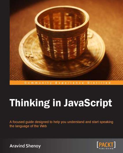 Descarga gratis Thinking in JavaScript  de ArabindShenoy